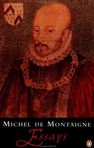 Montaigne: Essays (Penguin Classics S.)